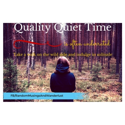 Quality Quiet Time